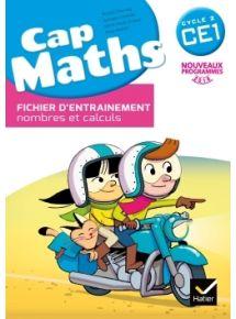 Cap maths CE1, Fichier d'entraînement + cahier de géométrie + Dico maths, Programme 2016